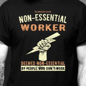 Non-Essential Worker